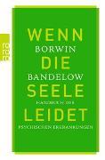 Cover-Bild zu Wenn die Seele leidet von Bandelow, Borwin