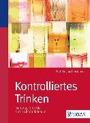 Cover-Bild zu Kontrolliertes Trinken (eBook) von Körkel, Joachim
