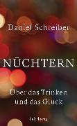 Cover-Bild zu Nüchtern von Schreiber, Daniel