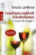 Cover-Bild zu Familienkrankheit Alkoholismus von Lambrou, Ursula