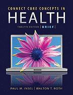 Cover-Bild zu Connect Core Concepts in Health, Brief Edition von Insel, Paul M.