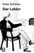 Cover-Bild zu Der Lektor von Schönau, Peter