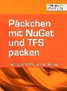 Cover-Bild zu Päckchen mit NuGet und TFS packen (eBook) von Baumann, Uwe