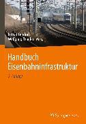 Cover-Bild zu Handbuch Eisenbahninfrastruktur (eBook) von Fendrich, Lothar (Hrsg.)