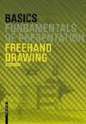 Cover-Bild zu Basics Freehand Drawing von Afflerbach, Florian