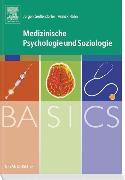 Cover-Bild zu BASICS Medizinische Psychologie und Soziologie von Geißendörfer, Jürgen