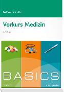Cover-Bild zu BASICS Vorkurs Medizin von Windisch, Paul Yannick