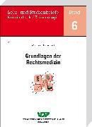 Cover-Bild zu Grundlagen der Rechtsmedizin (eBook) von Huckenbeck, Wolfgang