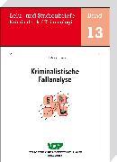 Cover-Bild zu Kriminalistische Fallanalyse (eBook) von Ackermann, Rolf