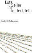 Cover-Bild zu Seiler, Lutz: Im Felderlatein