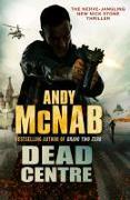 Cover-Bild zu Dead Centre von McNab, Andy