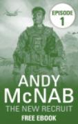 Cover-Bild zu The New Recruit: Episode 1 (eBook) von McNab, Andy