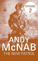 Cover-Bild zu The New Patrol: Episode 2 (eBook) von McNab, Andy
