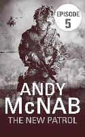 Cover-Bild zu The New Patrol: Episode 5 (eBook) von McNab, Andy