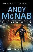 Cover-Bild zu Silent Weapon - A Street Soldier novel (eBook) von McNab, Andy