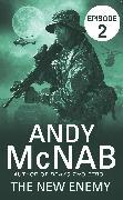 Cover-Bild zu The New Enemy: Episode 2 (eBook) von McNab, Andy