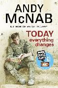 Cover-Bild zu Today Everything Changes (eBook) von McNab, Andy