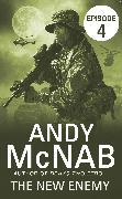 Cover-Bild zu The New Enemy: Episode 4 (eBook) von McNab, Andy