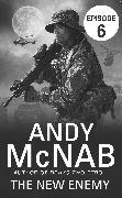 Cover-Bild zu The New Enemy: Episode 6 (eBook) von McNab, Andy