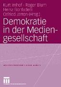 Cover-Bild zu Demokratie in der Mediengesellschaft von Blum, Roger (Hrsg.)