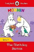 Cover-Bild zu Ladybird: Moomin: The Birthday Button - Ladybird Readers Level 1