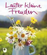 Cover-Bild zu Lauter kleine Freuden von Osenberg-van Vugt, Ilka (Hrsg.)