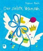 Cover-Bild zu Der siebte Wunsch von Haak, Rainer