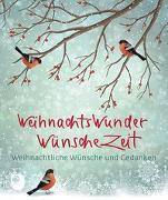 Cover-Bild zu WeihnachtsWunderWünscheZeit