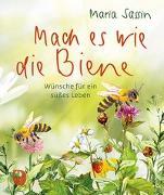 Cover-Bild zu Mach es wie die Biene von Sassin, Maria