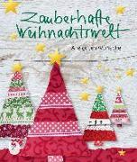 Cover-Bild zu Zauberhafte Weihnachtswelt von Osenberg-van Vugt, Ilka (Hrsg)