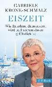 Cover-Bild zu Eiszeit von Krone-Schmalz, Gabriele