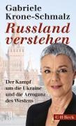 Cover-Bild zu Russland verstehen (eBook) von Krone-Schmalz, Gabriele