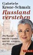 Cover-Bild zu Russland verstehen von Krone-Schmalz, Gabriele
