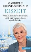 Cover-Bild zu Eiszeit (eBook) von Krone-Schmalz, Gabriele