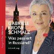 Cover-Bild zu Was passiert in Russland? (Audio Download) von Krone-Schmalz, Gabriele
