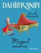 Cover-Bild zu Dahiler Sinifi Mozart Müzigin Dahisi von Morosinotto, Davide