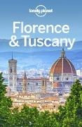Cover-Bild zu Lonely Planet Florence & Tuscany (eBook) von Lonely Planet, Lonely Planet