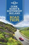 Cover-Bild zu Lonely Planet Cork, Kerry & Southwest Ireland Road Trips (eBook) von Lonely Planet, Lonely Planet