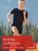 Cover-Bild zu Perfekte Lauftechnik von Bunz, Wolfgang