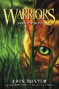 Cover-Bild zu Hunter, Erin: Warriors #1: Into the Wild