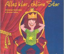 Cover-Bild zu Schenker, Christian: Alles klar, chliine Star