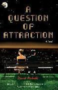 Cover-Bild zu Nicholls, David: A Question of Attraction