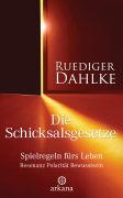 Cover-Bild zu Die Schicksalsgesetze von Dahlke, Ruediger