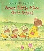 Cover-Bild zu Iwamura, Kazuo: Seven Little Mice Go to School