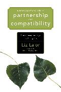 Cover-Bild zu A Homeopathic Guide to Partnership and Compatibility von Lalor, Liz