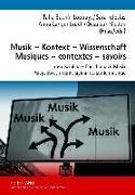 Cover-Bild zu Musik - Kontext - Wissenschaft- Musiques - contextes - savoirs (eBook) von Bachir-Loopuyt, Talia (Hrsg.)