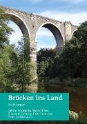 Cover-Bild zu Naumann, Sabine: Brücken ins Land