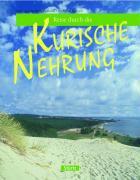 Cover-Bild zu Luthardt, Ernst-Otto: Reise durch die Kurische Nehrung