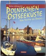 Cover-Bild zu Freyer, Ralf: Reise entlang der polnischen Ostseeküste - Von Stettin bis Danzig