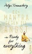 Cover-Bild zu Das Mantra gegen die Angst oder Ready for everything